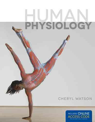Human Physiology By Watson, Cheryl